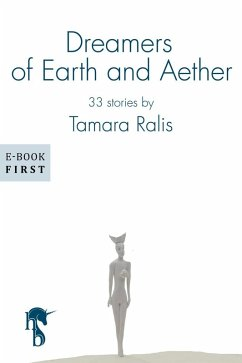 Dreamers of Earth and Aether (eBook, ePUB) - Ralis, Tamara