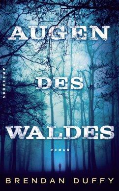 Augen des Waldes (eBook, ePUB) - Duffy, Brendan