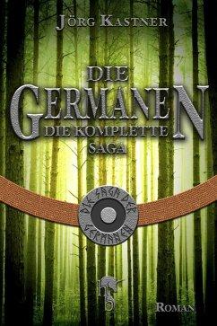Die Germanen (eBook, ePUB) - Kastner, Jörg