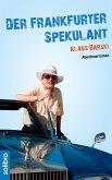 Der Frankfurter Spekulant (eBook, ePUB)