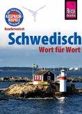 Reise Know-How Kauderwelsch Schwedisch - Wort für Wort: Kauderwelsch-Sprachführer Band 28 (eBook, PDF)