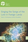 Singing the Songs of the Lord in Foreign Lands (eBook, PDF)
