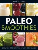 Paleo Smoothies (eBook, ePUB)