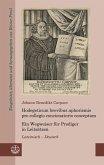 Hodegeticum brevibus aphorismis pro collegio concionatorio conceptum / Ein Wegweiser für Prediger in Leitsätzen (eBook, PDF)