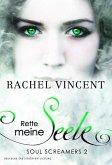 Rette meine Seele / Soul Screamers Bd.2 (eBook)