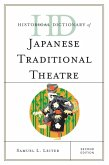Historical Dictionary of Japanese Traditional Theatre (eBook, ePUB)
