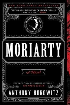 Moriarty (eBook, ePUB) - Horowitz, Anthony