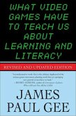 What Video Games Have to Teach Us About Learning and Literacy. Second Edition (eBook, ePUB)