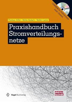 Praxishandbuch Stromverteilungsnetze (eBook, PDF) - Bodach, Mirko; Castor, Walter; Hiller, Thomas