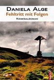 Fehltritt mit Folgen: Alpenkrimi (eBook, ePUB)