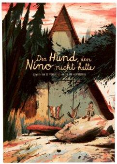 Der Hund, den Nino nicht hatte - Vendel, Edward van de;Hertbruggen, Anton van