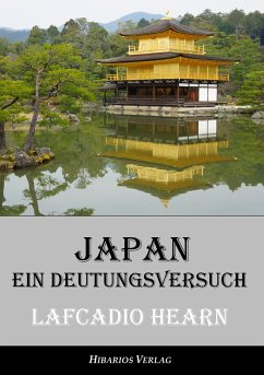 Japan - ein Deutungsversuch - Hearn, Lafcadio