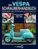 Das Vespa Schrauberhandbuch