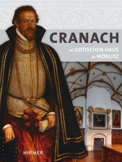 Cranach Im Gotischen Haus in Wörlitz