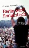 Berlin wird feministisch