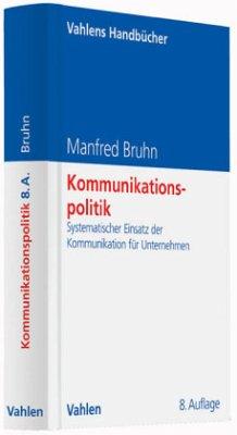 Kommunikationspolitik - Bruhn, Manfred