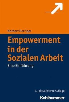 Empowerment in der Sozialen Arbeit (eBook, PDF) - Herriger, Norbert