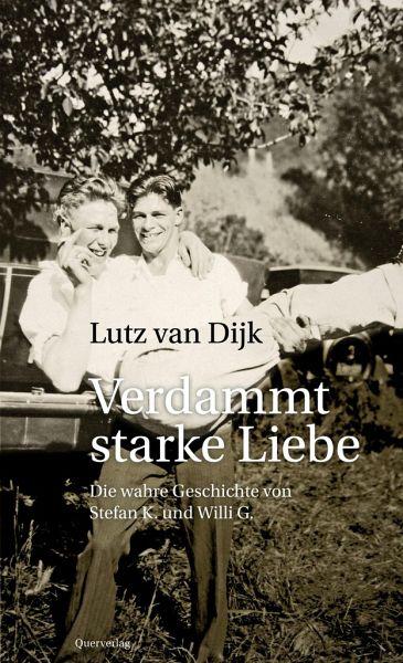 """Lutz (van) Dijk """"Verdammt starke Liebe"""""""
