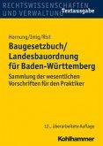 Baugesetzbuch (BauGB) / Landesbauordnung für Baden-Württemberg (LBO BW)