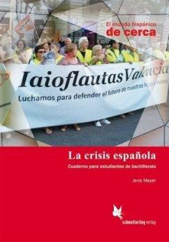 La crisis española (Schülerheft)