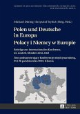 Polen und Deutsche in Europa. Polacy i Niemcy w Europie