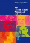 Der österreichische Widerstand 1938-1945