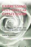 Expressing Post-Secular Citizenship