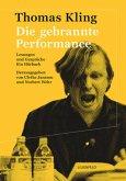 Die gebrannte Performance, 4 Audio-CDs + 1 Begleitbuch