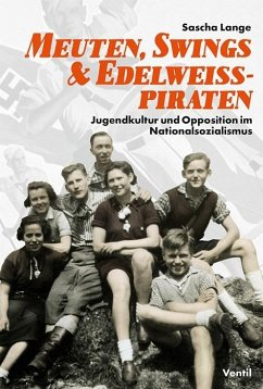 Meuten, Swings & Edelweißpiraten - Lange, Sascha