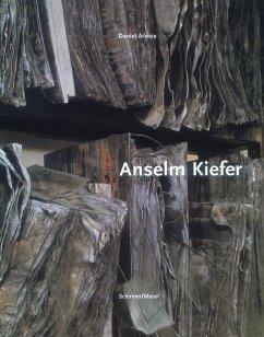 Anselm Kiefer: Die große Monographie - Arasse, Daniel