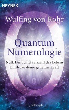 Quantum Numerologie (eBook, ePUB) - Rohr, Wulfing von