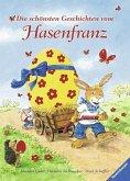 Die schönsten Geschichten vom Hasenfranz (Mängelexemplar)