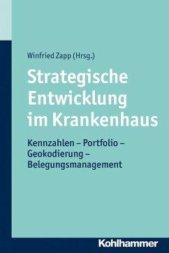 Strategische Entwicklung im Krankenhaus (eBook, ePUB)
