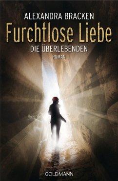 Furchtlose Liebe / Die Überlebenden Bd.2