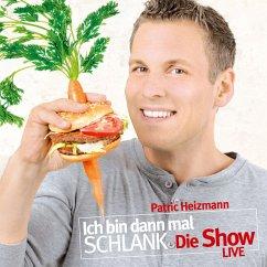 Ich bin dann mal schlank - Die Show (MP3-Download)
