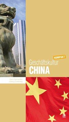 Geschäftskultur China kompakt (eBook, PDF) - Schneider, Gerd; Comberg, Jufang