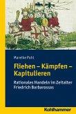 Fliehen-Kämpfen-Kapitulieren (eBook, ePUB)