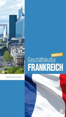 Geschäftskultur Frankreich kompakt (eBook, PDF) - Demangeat, Isabelle