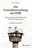 Die Grenzüberwachung der DDR (eBook, ePUB)