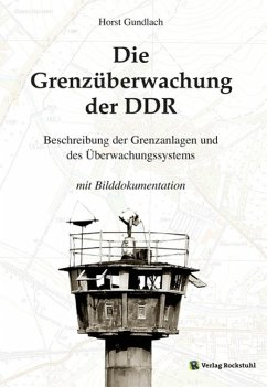 Die Grenzüberwachung der DDR (eBook, ePUB) - Gundlach, Horst