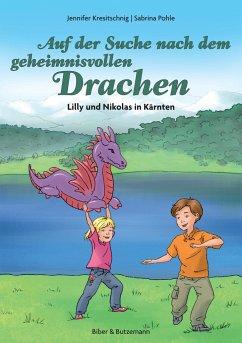 Auf der Suche nach dem geheimnisvollen Drachen - Lilly und Nikolas in Kärnten (eBook, ePUB)