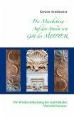 Der Muschelweg - Auf den Spuren von Gott der Mutter (eBook, ePUB)
