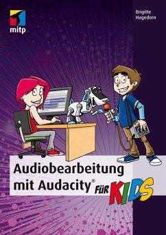 Audiobearbeitung mit Audacity (eBook, ePUB) - Hagedorn, Brigitte