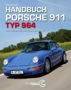 Handbuch Porsche 911 Typ 964 - Streather, Adrian