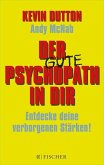 Der gute Psychopath in dir - Entdecke deine verborgenen Stärken! (eBook, ePUB)