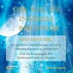 Der Weg zu Innerem Reichtum. Heile Deine Seele, 1 Audio-CD