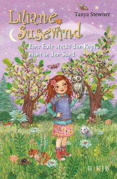 Eine Eule steckt den Kopf nicht in den Sand / Liliane Susewind Bd.10 (eBook, ePUB) - Stewner, Tanya