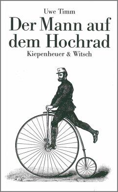 Der Mann auf dem Hochrad (eBook, ePUB) - Timm, Uwe
