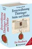 Ersterwähnung Thüringer Städte und Dörfer - Ein Handbuch - Ausgabe 2016