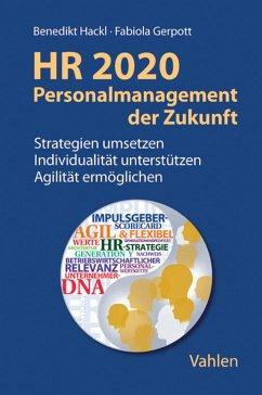 HR 2020 - Personalmanagement der Zukunft (eBook...